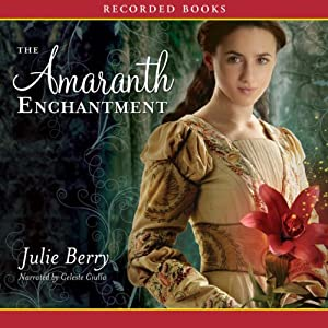 The Amaranth Enchantment Hörbuch