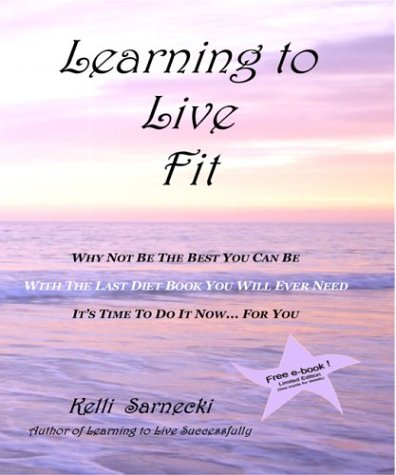 Learning To Live Fit