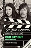 Willy Russell Studio Scripts - Our Day Out and Other Plays