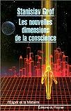 echange, troc Stanislav Grof - Les Nouvelles dimensions de la conscience