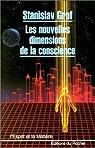 Les Nouvelles dimensions de la conscience par Grof