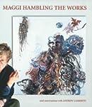 Maggi Hambling the Works