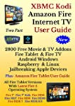 XBMC Kodi Amazon Fire TV & Fire Table...