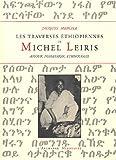 Les traverses éthiopiennes de Michel Leiris: Amour, possession, ethnologie (2914453299) by Jacques Mercier