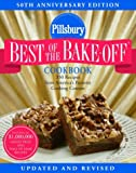 Pillsbury: Best of the Bake-Off Cookbook: 50th Anniversary Edition (060960838X) by Pillsbury Company