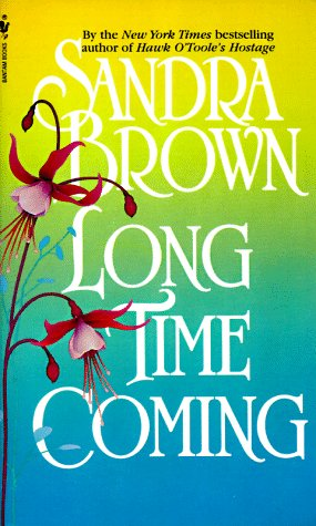 Long Time Coming, Sandra Brown