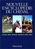 img - for Nouvelle encyclop die du cheval book / textbook / text book