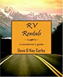 RV Rentals: A Vacationer's Guide