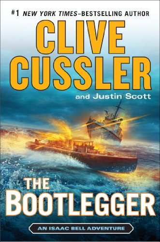 The Bootlegger (An Isaac Bell Adventure)