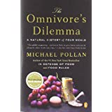 The Omnivore's Dilemma: A Natural History of Four Meals ~ Michael Pollan