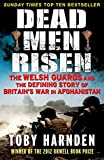 Dead Men Risen: The Welsh Guards and the Defining Story of Britain's War in Afghanistan (English Edition)