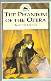 Phantom Of The Opera (0006929931) by LEROUX, Gaston