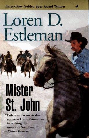 Mister St. John, Loren D. Estleman