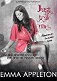 img - for Just Tell Me (The Justice Series Book 1) book / textbook / text book