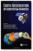Earth Observation of Ecosystem Services (Earth Observation of Global Changes)
