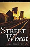 img - for Street Wheat book / textbook / text book