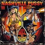 I'm So High - Nashville Pussy
