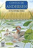 O Patinho Feio (Contos de Andersen) (Portuguese Edition)