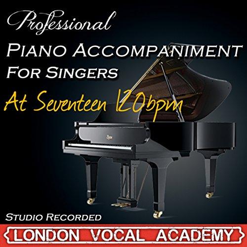 At Seventeen 120Bpm ('I Dreamed A Dream & Susan Boyle' Piano Accompaniment) [Professional Karaoke Backing Track]