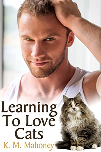 K. M. Mahoney - Learning To Love Cats