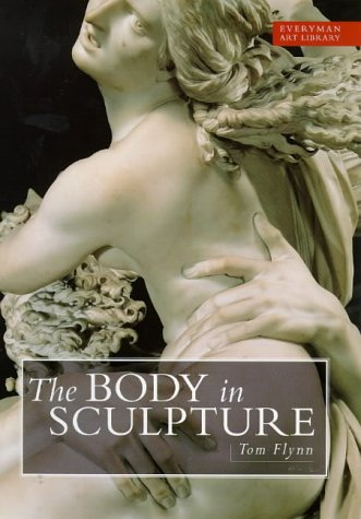 Body In Sculpture (Everyman Art Library)