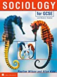 Sociology for GCSE (0003224449) by Wilson, Pauline