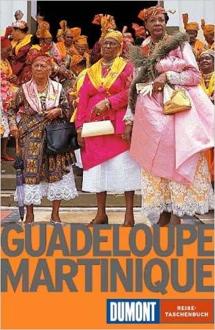 Guadaloupe Martinique - German Travel Guide