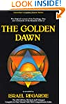 The Golden Dawn: The Original Account...
