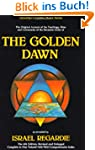 Golden Dawn: A Complete Course in Pra...