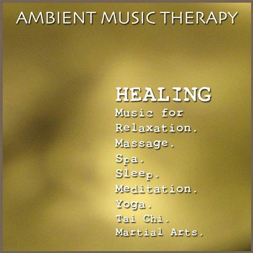 Healing Music for Relaxation. Massage. Spa. Sleep. Meditation. Yoga. Tai Chi. Martial Arts.