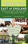 Vegetarian East of England: 300 Place...