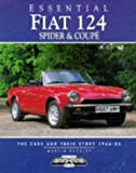 Martin Buckley Essential Fiat 124 Spider and Coupe: The Cars and Their Story, 1966-85 (Essential Series)