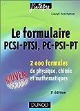 echange, troc Porcheron - Le formulaire PCSI-PTSI, PC-PSI-PT : 2000 formules de physique, chimie et mathématiques