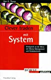 Clever Traden mit System