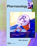 img - for The Pharmacy Technician Series: Pharmacology book / textbook / text book