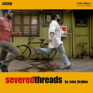 Severed Threads | [John Dryden]