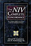 The Niv Complete Concordance: The Complete English Concordance to the New International Version (0310436508) by Goodrick, Edward W.