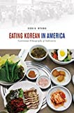 img - for Eating Korean in America: Gastronomic Ethnography of Authenticity (Food in Asia and the Pacific) book / textbook / text book