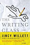 img - for By Jincy Willett The Writing Class (First Edition) book / textbook / text book