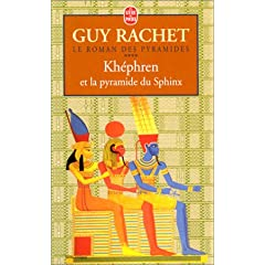 Khephren et la Pyramide du Sphinx