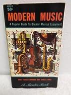 Modern Music by John Tasker Howard and James…