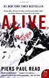 Image of Alive : Sixteen Men, Seventy-two Days, and Insurmountable Odds--the Classic Adventure of Survival in the Andes (P.S.)