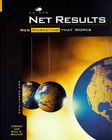 Net Results: Web Marketing That Works