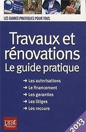 Travaux et rénovations : le guide pratique 2013