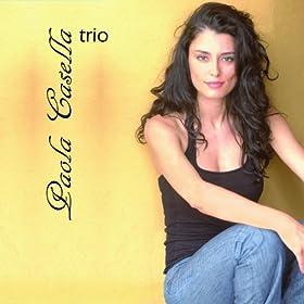 Amazon.com: Paola Casella Trio [Explicit]: Paola Casella