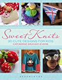 Sweet Knits: 30 Cute Designs for Kids (331/3)