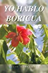 Yo hablo Boricua (English Edition)