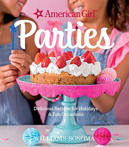 american-girl-parties-delicious-recipes-for-holidays-fun-occasions