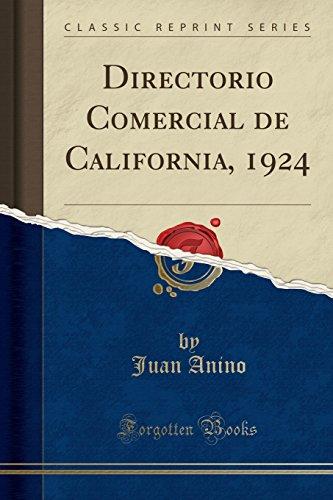Directorio Comercial de California, 1924 (Classic Reprint)  [Anino, Juan] (Tapa Blanda)