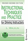 Les Walklin Instructional Techniques and Practice for Driving Instructors Revised 2E